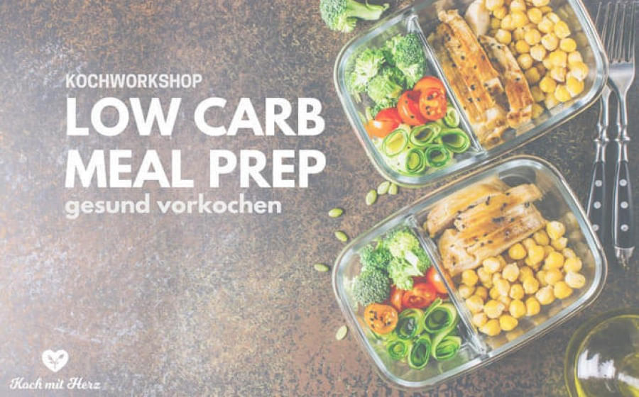 Kochworkshop-Low-Carb-Meal-Prep